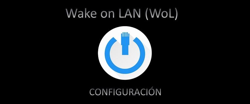 Wake on LAN (WoL) - Configuración: Configuraciones generales