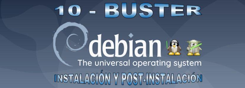DEBIAN 10: Guía de Instalación y Post-instalación