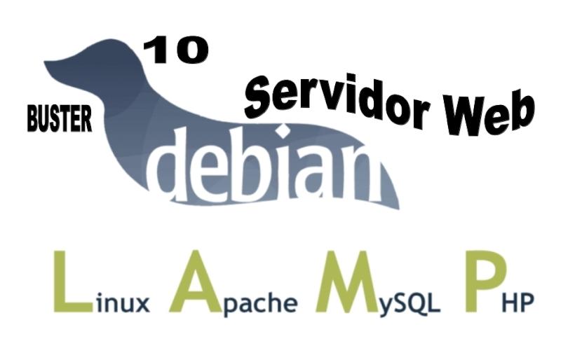 DEBIAN 10 - Buster: Servidor Web
