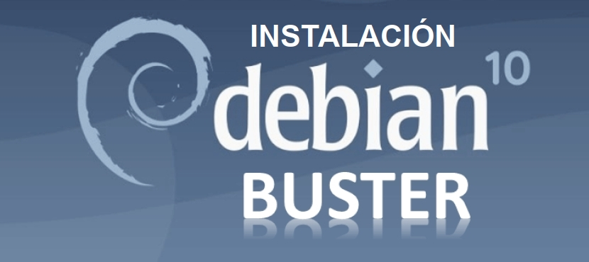 DEBIAN 10 - Buster: Instalación
