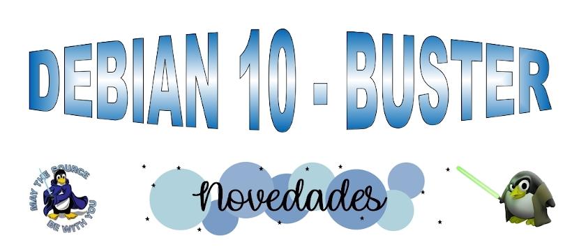DEBIAN 10 - Buster: Novedades