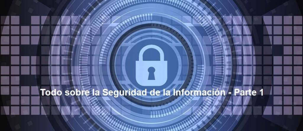 Seguridad de la Información - Parte 1: Imagen destacada