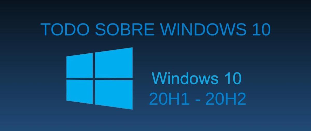 Windows 10: Todo sobre el Sistema Operativo de Microsoft
