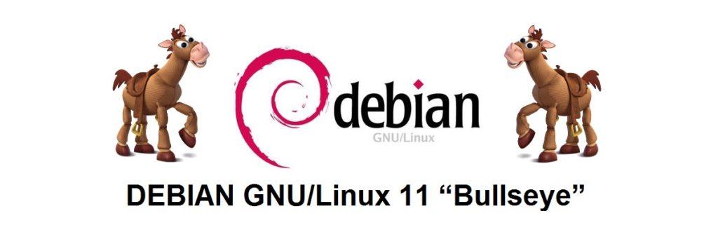 DEBIAN 11 - Bullseye: Un primer vistazo a la futura versión en desarrollo